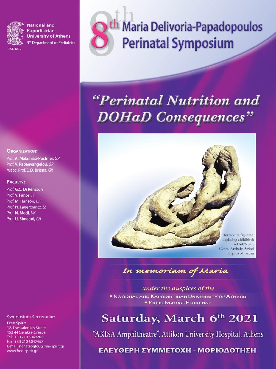 """8th Maria Delivoria-Papadopoulos Perinatal Symposium: """"Perinatal Nutrition and DOHad consequences"""""""