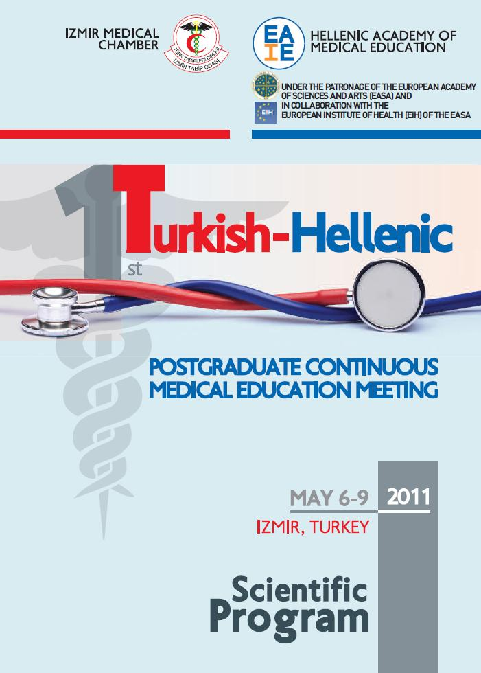 1st Turkish - Hellenic Postgraduate Continuous Medical Education Meeting